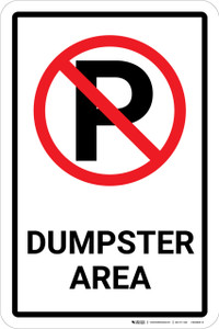 Dumpster Area No Parking with Icon Portrait - Wall Sign