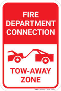 Fire Department Connection Tow Away Zone with Icon Portrait - Wall Sign