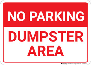 No Parking Dumpster Area Landscape - Wall Sign