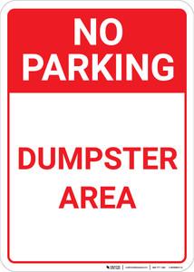 No Parking Dumpster Area Portrait - Wall Sign