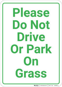 Please Do Not Drive Or Park On Grass Portrait - Wall Sign