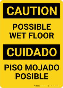 Caution Possible Wet Floor Bilingual Spanish Portrait - Wall Sign