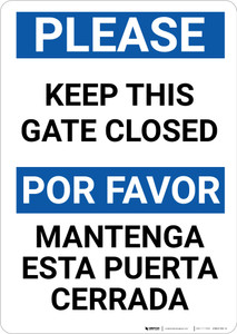 Please Keep This Gate Closed Bilingual Spanish Portrait - Wall Sign