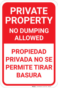 Private Property No Dumping Allowed Bilingual Spanish Portrait - Wall Sign
