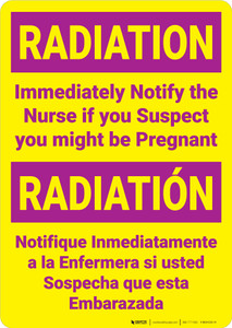 Radiation Notify Nurse if Pregnant Bilingual Spanish Portrait - Wall Sign