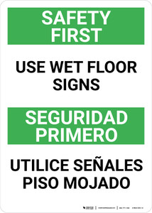 Safety First Use Wet Floor Signs Bilingual Spanish Portrait - Wall Sign