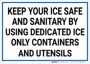 Keep Your Ice Safe and Sanitary Landscape - Wall Sign