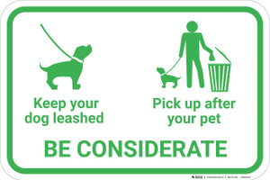 Be Considerate Leash Your Dog And Pick Up After Pet with Icons Landscape - Wall Sign