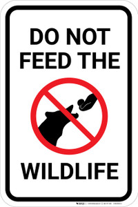 Do Not Feed The Wildlife with Icon Portrait - Wall Sign