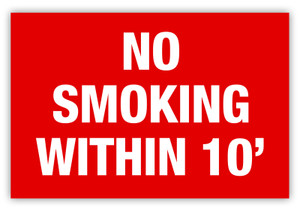 No Smoking 10 Feet Label