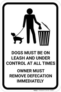 Dogs Must Be On Leash And Excrement Picked Up with Icon Portrait - Wall Sign