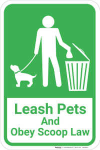 Leash Pets And Obey Scoop Law with Icon Portrait - Wall Sign