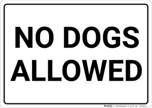 No Dogs Allowed Landscape - Wall Sign
