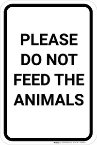 Please Do Not Feed Animals Portrait - Wall Sign