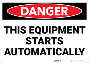 Danger: Equipment Starts Automatically Landscape - Wall Sign