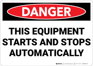Danger: Equipment Starts Automatically Spanish Landscape - Wall Sign