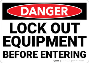 Danger: Lock Out Equipment Before Entering Landscape - Wall Sign
