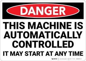 Danger: Machine Automatically Controlled Landscape - Wall Sign