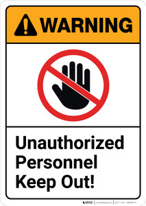 Warning: Unauthorized Personnel Keep Out with Icon ANSI - Wall Sign