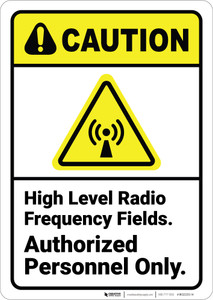 Caution: High Level Radio Frequency Fields with Icon ANSI - Wall Sign