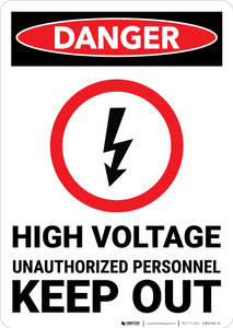 Danger: High Voltage Unauthorized Personnel Keep Out With Icon Portrait - Wall Sign