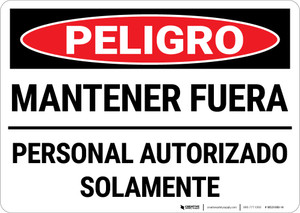 Danger: Keep Out Authorized Personnel Only Spanish Landscape - Wall Sign