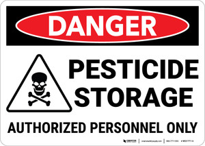 Danger: Pesticide Storage Authorized Personnel with Icon Landscape - Wall Sign