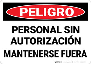 Danger: Unauthorized Personnel Keep Out Spanish Landscape - Wall Sign