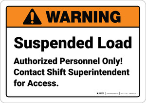 Warning: Suspended Load Authorized Personnel Landscape - Wall Sign