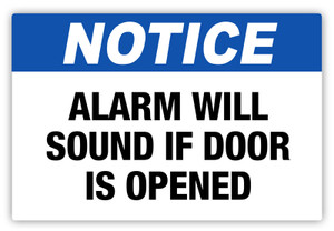 Notice - Alarm Will Sound Label