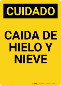 Caution: Falling Ice and Snow Spanish Portrait - Wall Sign