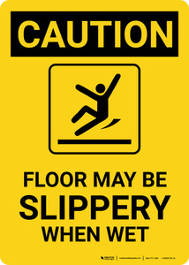 Caution: Floor May Be Slippery When Wet with Icon Portrait - Wall Sign