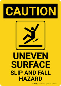 Caution: Uneven Surface Fall Hazard with Icon Portrait - Wall Sign