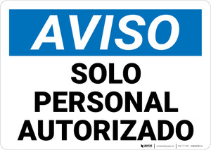 Notice: Authorized Personnel Only Spanish Landscape - Wall Sign