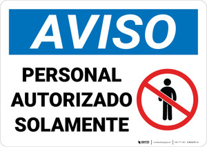 Notice: Authorized Personnel Only Spanish with Icon Landscape - Wall Sign