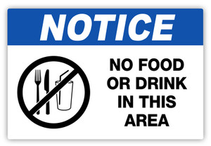 Notice - No Food or Drink Label
