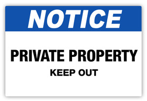 Notice - Private Property Keep Out Label
