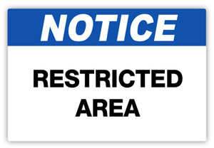 Notice - Restricted Area Label