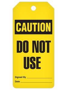 Caution Do Not Use Tag Roll