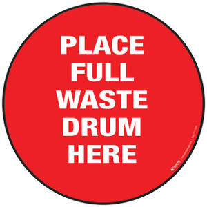 Full Waste Drum Floor Sign