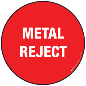 Metal Reject Floor Sign