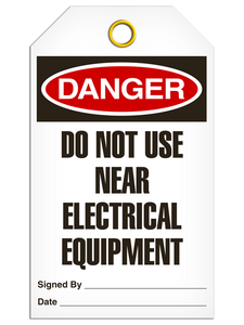 Danger Do not Use Near Electrical Equipment Tags