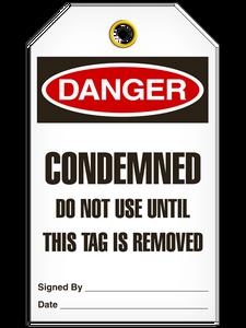 Danger Condemened Tags