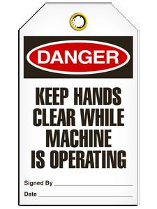 Danger Keep Hands Tags
