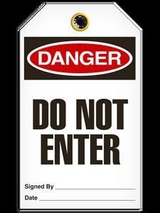 Danger Do Not Enter Tags