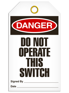 Danger Do Not Switch Tags