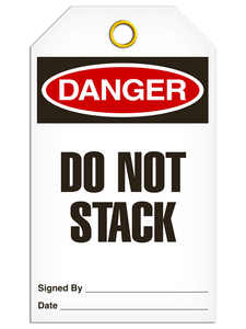 Danger Do Not Stack Tags