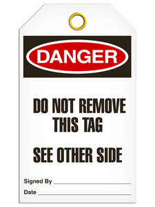 Danger Do Not Remove Tags
