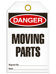 Danger Moving Parts Tags