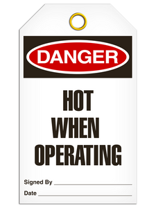 Danger Hot Operating Tags